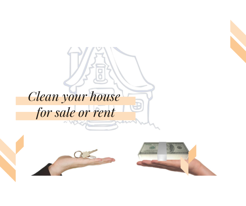Clean your house for sale or rent